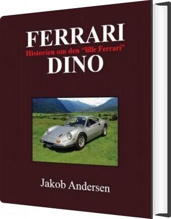 Image of   Ferrari Dino - Jakob Andersen - Bog