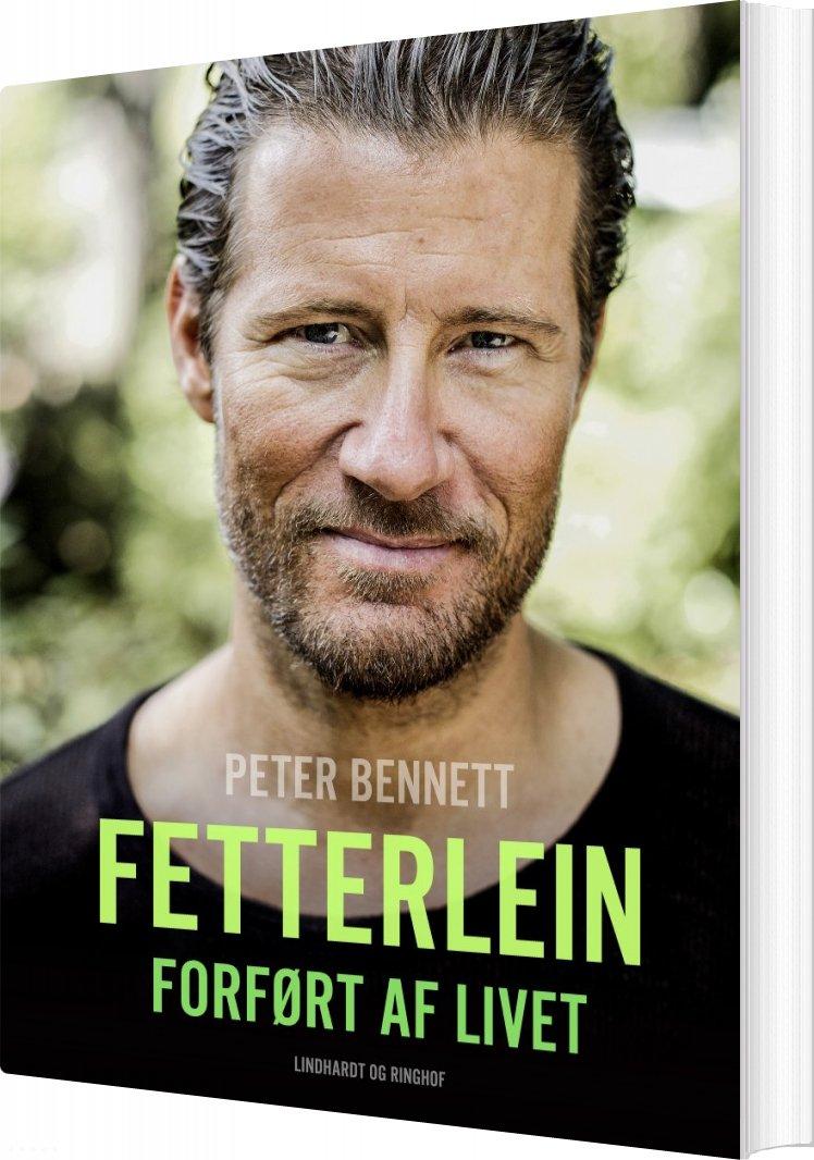 Image of   Fetterlein - Forført Af Livet - Peter Bennett - Bog