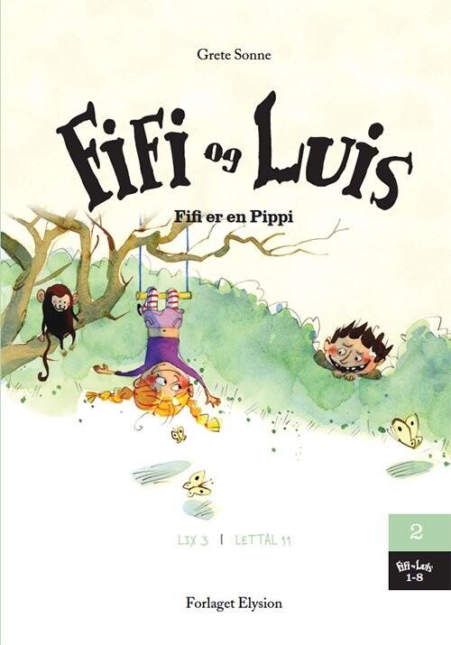 Image of   Fifi Er En Pippi - Grete Sonne - Bog