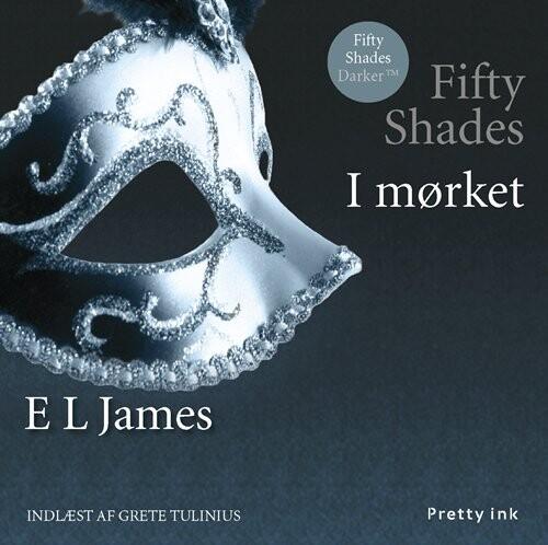 Image of   Fifty Shades - I Mørket - E L James - Cd Lydbog