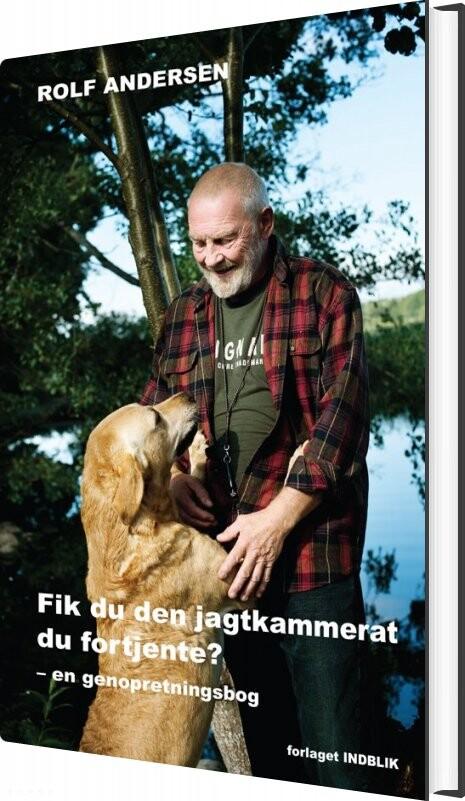 Billede af Fik Du Den Jagtkammerat Du Fortjente? - Rolf Andersen - Bog