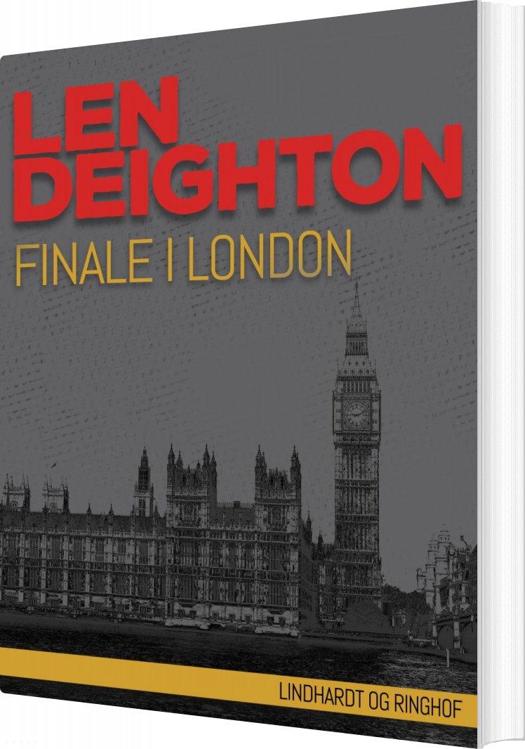 Finale I London - Len Deighton - Bog