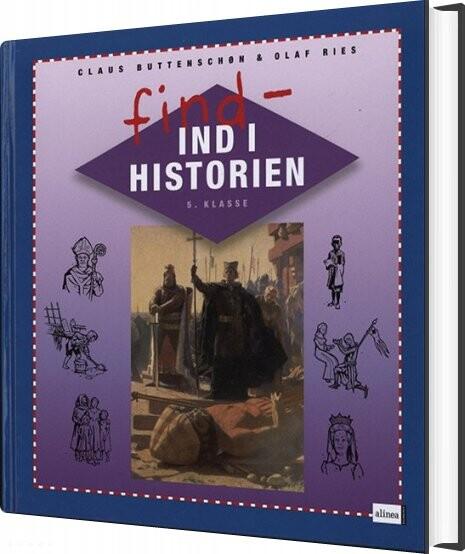 Find Ind I Historien 5. Klasse, Elevbog/web - Claus Buttenschøn - Bog