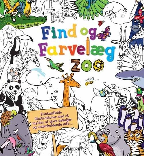 Image of   Find Og Farvelæg Dyrene I Zoo - Alexandra Koken - Bog