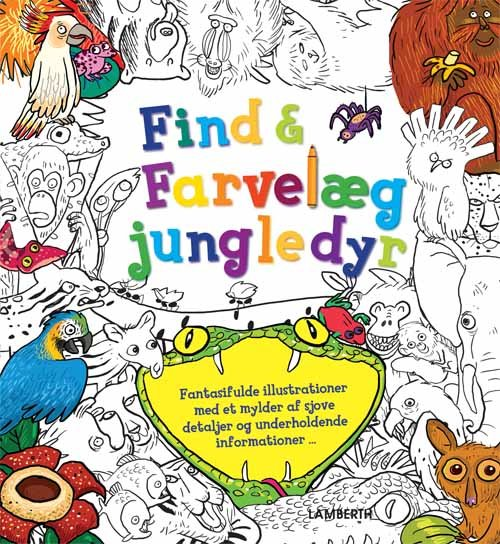 Image of   Find Og Farvelæg Jungledyr - Stella Maidment - Bog