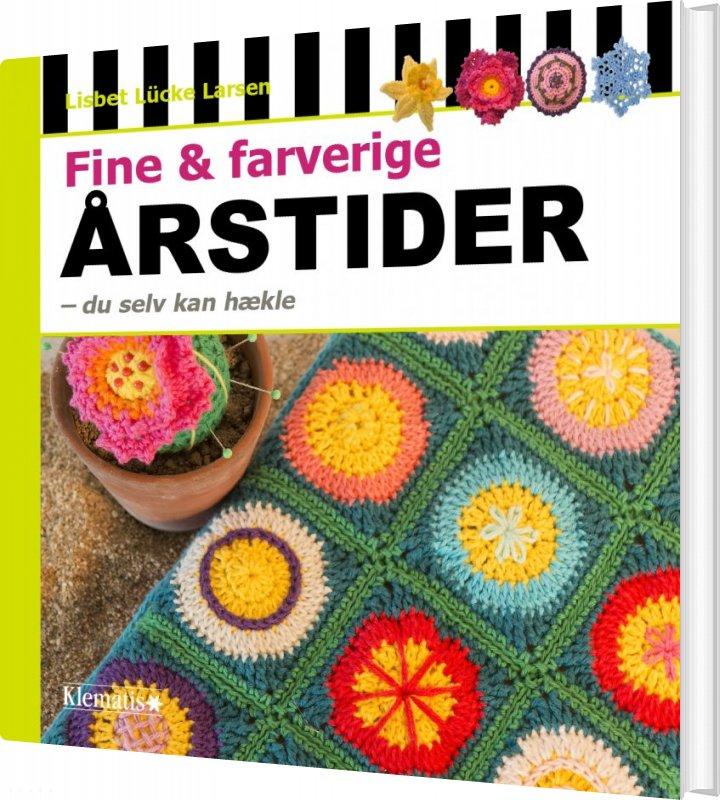 Billede af Fine & Farverige årstider - Du Selv Kan Hækle - Lisbet Lücke Larsen - Bog