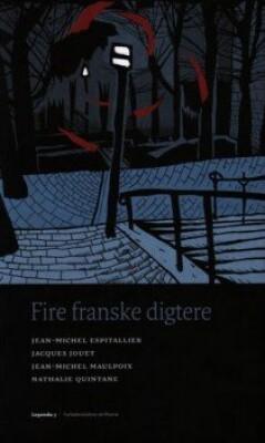 Image of   Fire Franske Digtere - Jean-michel Maulpoix - Bog