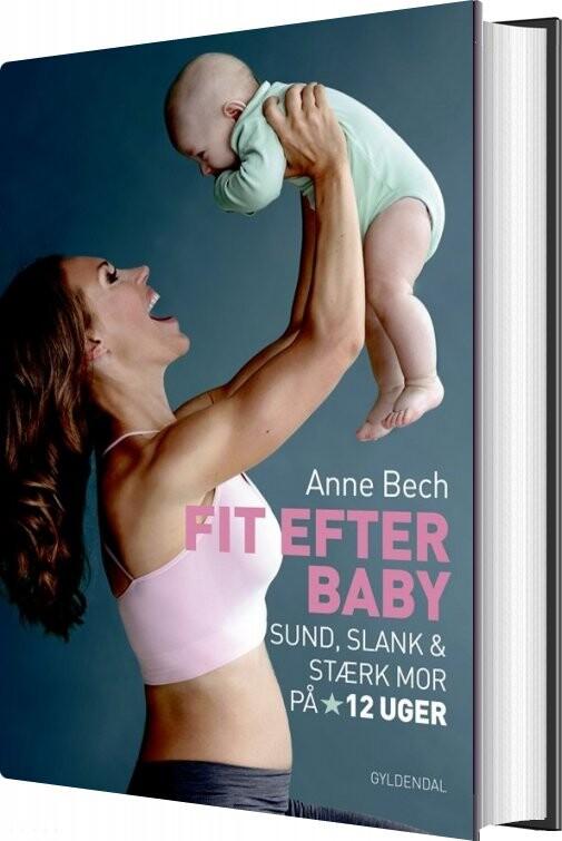 Image of   Fit Efter Baby - Anne Bech - Bog