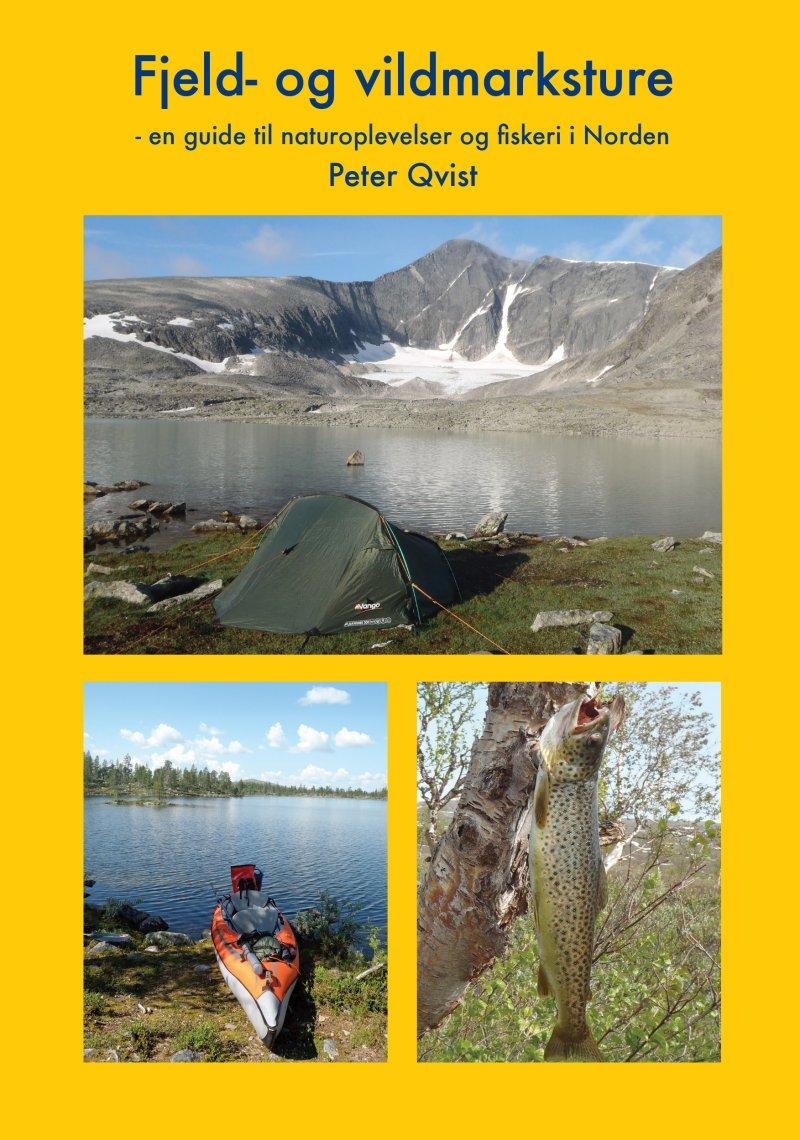 Image of   Fjeld- Og Vildmarksture - Peter Qvist - Bog