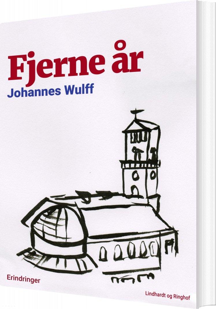 Billede af Fjerne år - Johannes Wulff - Bog