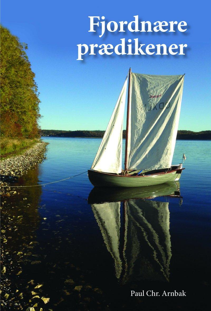 Image of   Fjordnære Prædikener - Paul Chr. Arnbak - Bog