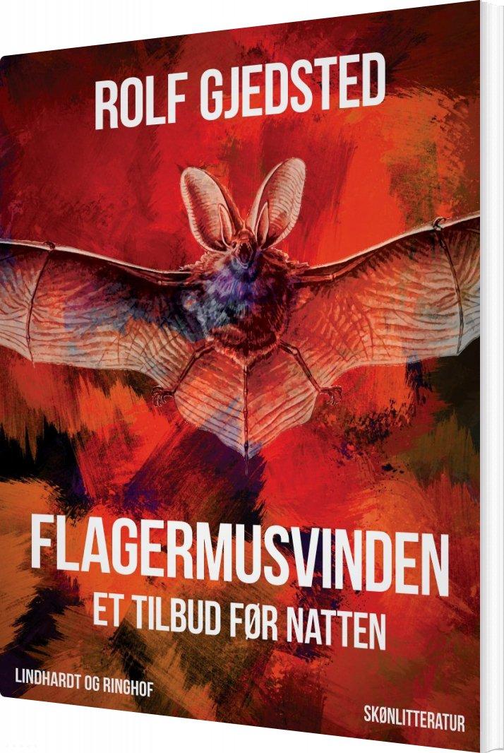 Billede af Flagermusvinden: Et Tilbud Før Natten - Rolf Gjedsted - Bog