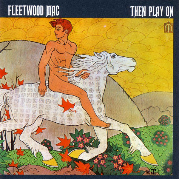 Image of   Fleetwood Mac - Then Play On - Remastered Deluxe Edition - CD