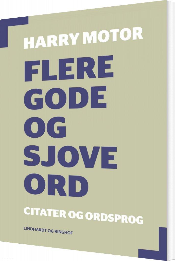 Image of   Flere Gode Og Sjove Ord - Harry Motor - Bog