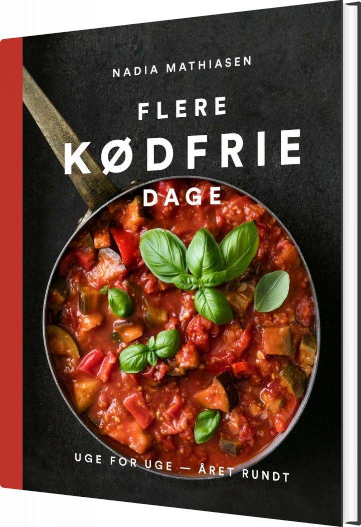 Billede af Flere Kødfrie Dage - Nadia Mathiasen - Bog