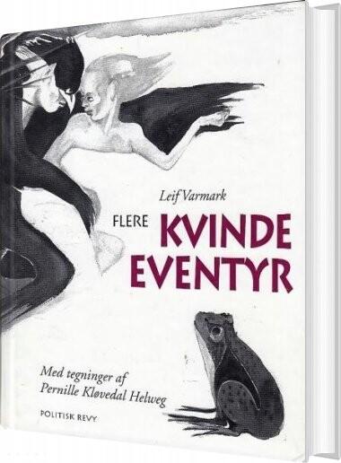 Image of   Flere Kvinde-eventyr - Leif Varmark - Bog