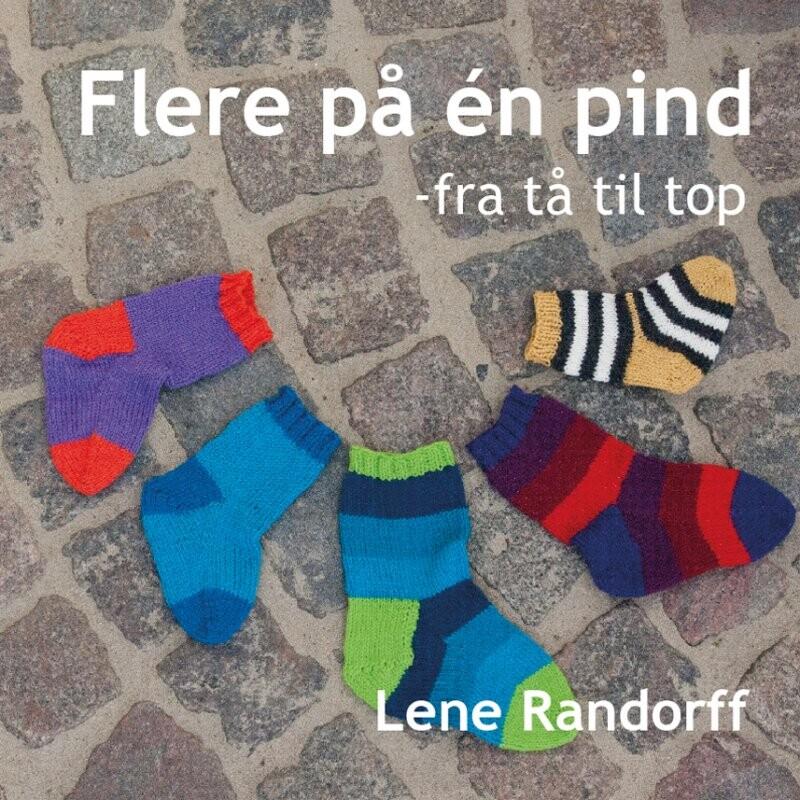 Image of   Flere På én Pind - Fra Tå Til Top - Lene Randorff - Bog
