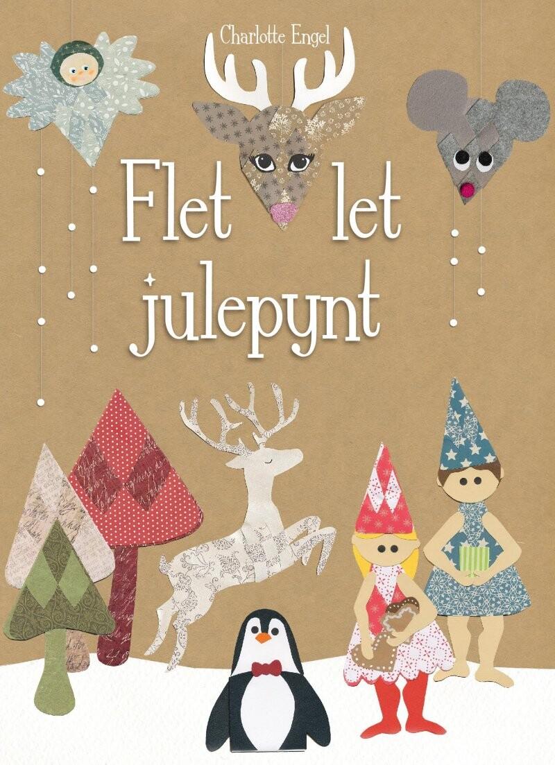 Image of   Flet Let Julepynt - Charlotte Engel - Bog