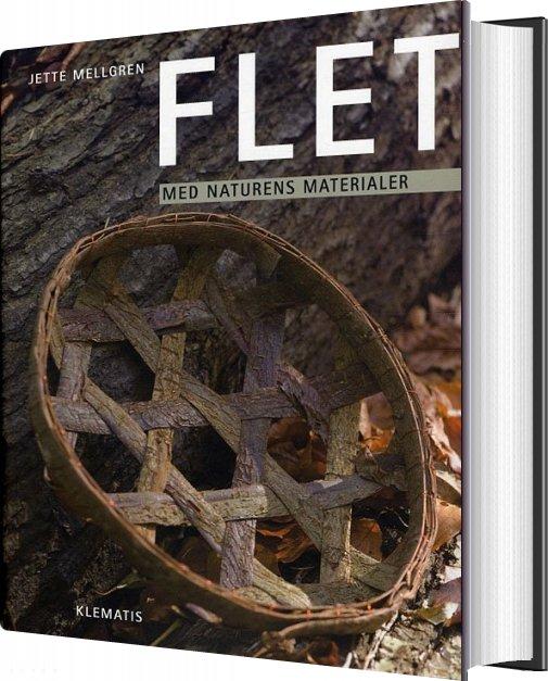 Flet - Med Naturens Materialer - Jette Mellgren - Bog