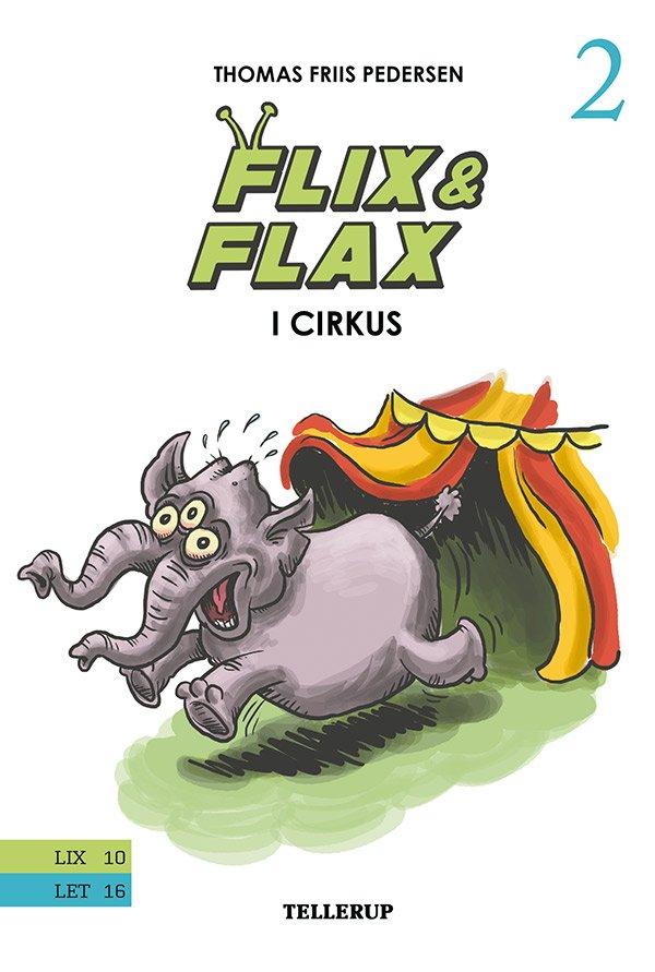 Flix & Flax #2: Flix & Flax I Cirkus - Thomas Friis Pedersen - Bog