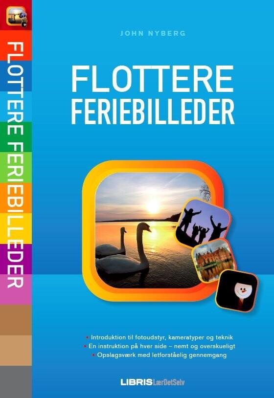 Image of   Flottere Feriebilleder - John Nyberg - Bog