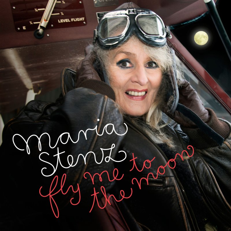 Maria Stenz - Fly Me To The Moon - CD
