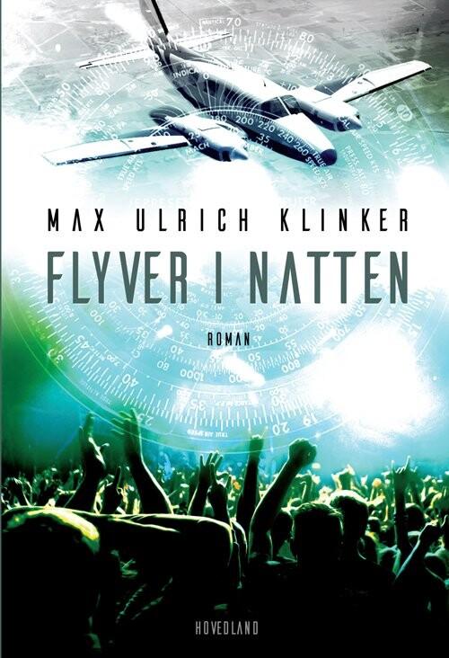 Image of   Flyver I Natten - Max Ulrich Klinker - Bog