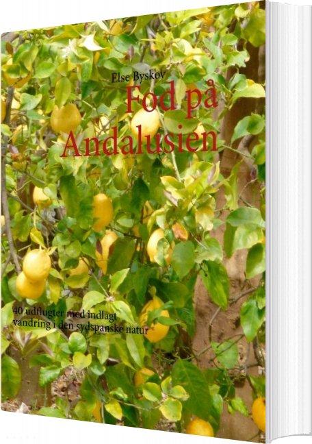 Billede af Fod På Andalusien - Else Byskov - Bog