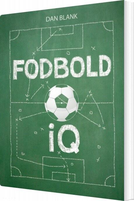 Image of   Fodbold Iq - Dan Blank - Bog