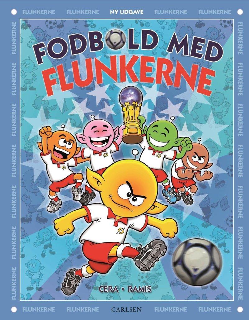 Image of   Fodbold Med Flunkerne - Juan Carlos Ramis - Bog