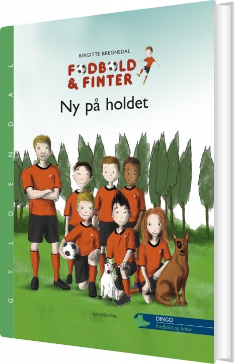 Billede af Fodbold Og Finter. Ny På Holdet - Birgitte Bregnedal - Bog