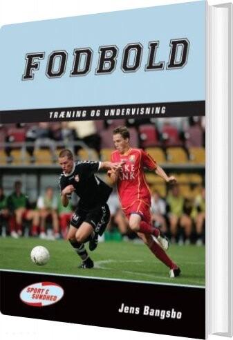 Image of   Fodbold - Træning Og Undervisning - Jens Bangsbo - Bog