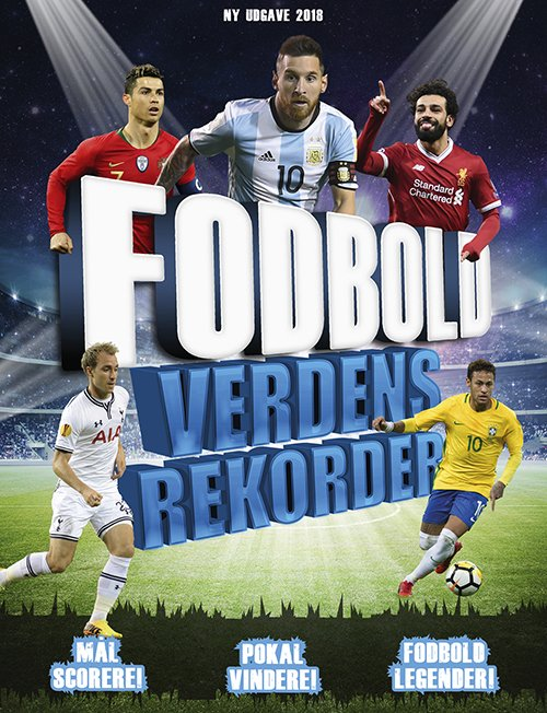 Image of   Fodbold Verdensrekorder - 2018 - Clive Gifford - Bog