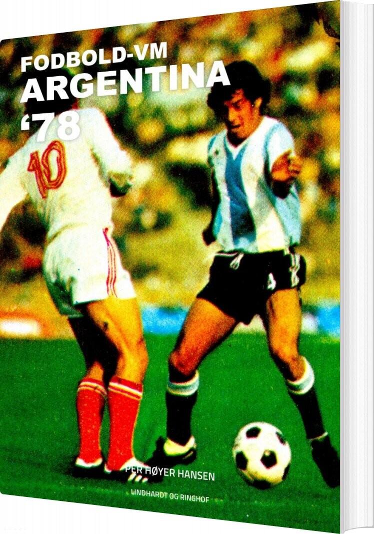 Image of   Fodbold-vm Argentina 78 - Per Høyer Hansen - Bog