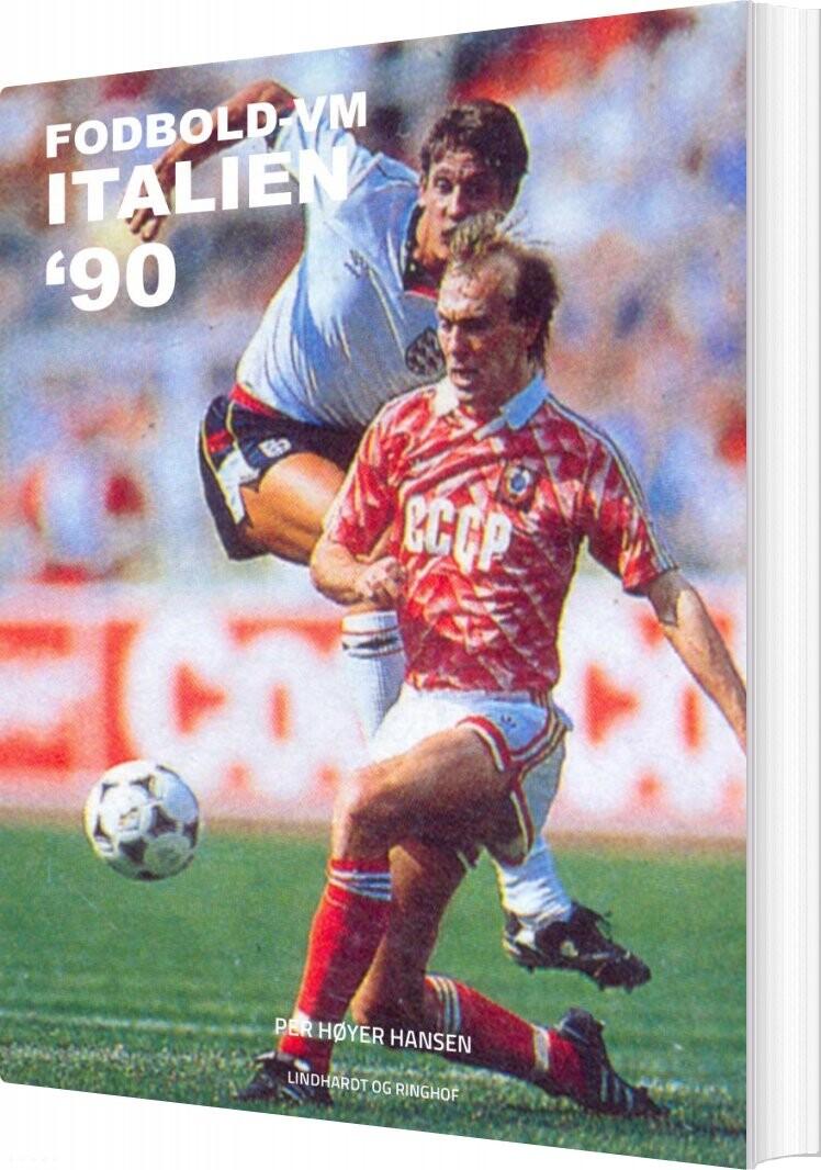 Image of   Fodbold-vm Italien 90 - Per Høyer Hansen - Bog