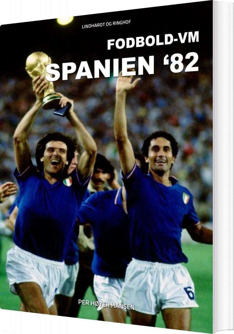 Image of   Fodbold-vm Spanien 82 - Per Høyer Hansen - Bog