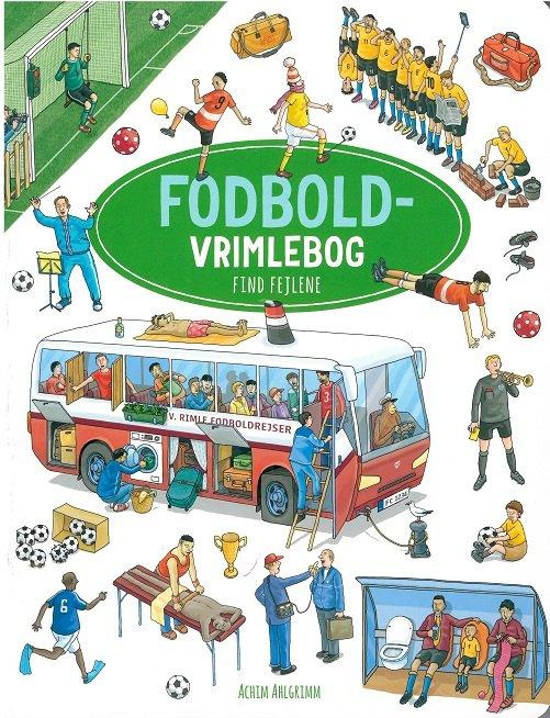 Image of   Fodbold Vrimlebog - Achim Ahlgrimm - Bog