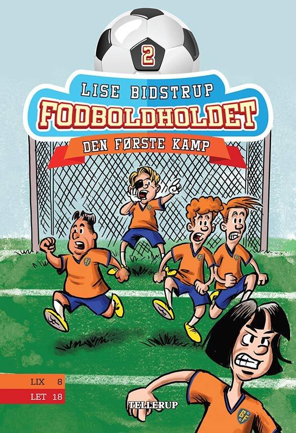 Image of   Fodboldholdet #2: Den Første Kamp - Lise Bidstrup - Bog