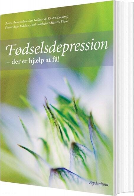 Fødselsdepression - Poul Videbech - Bog