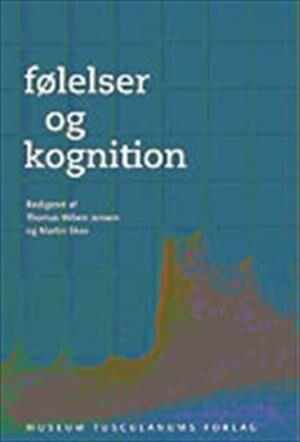 Image of   Følelser Og Kognition - Thomas Wiben Jensen - Bog
