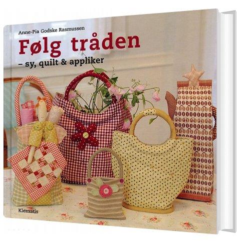 Følg Tråden - Anne-pia Godske Rasmussen - Bog