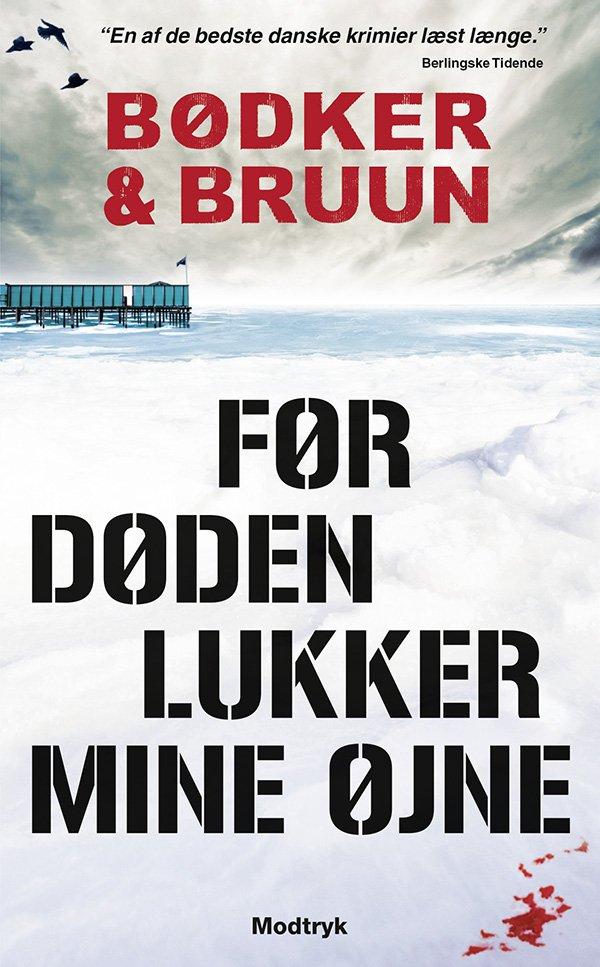 Image of   Før Døden Lukker Mine øjne - Benni Bødker - Bog