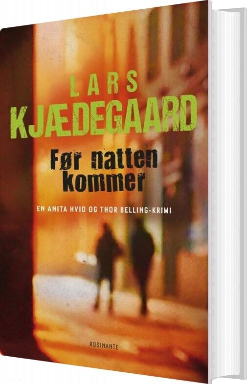 Image of   Før Natten Kommer - Lars Kjædegaard - Bog