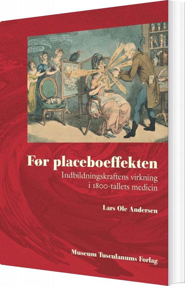 Image of   Før Placeboeffekten - Lars Ole Andersen - Bog