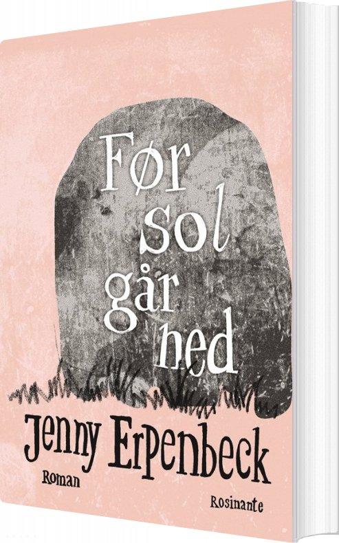 Image of   Før Sol Går Ned - Jenny Erpenbeck - Bog