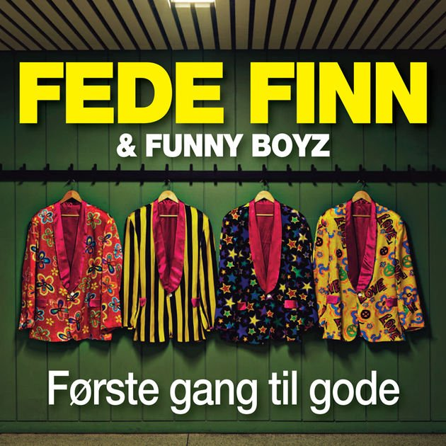 Image of   Fede Finn Og Funny Boyz - Første Gang Til Gode - CD