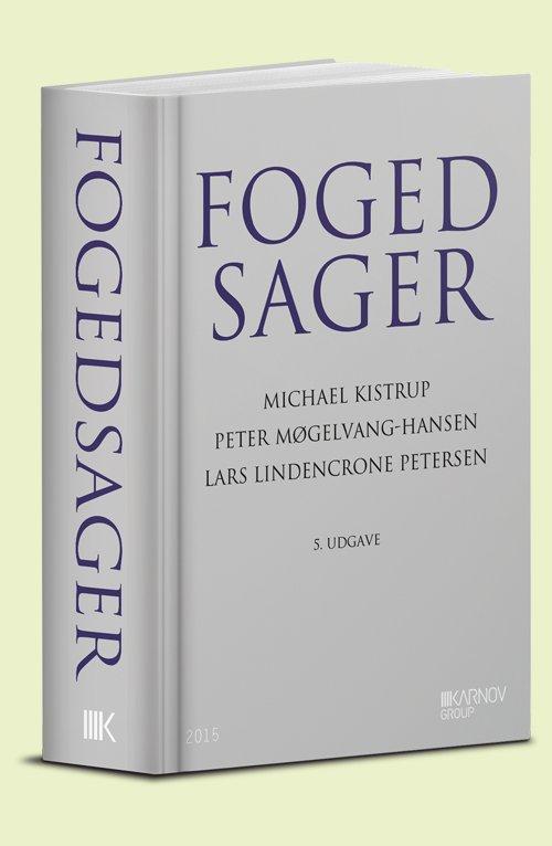 Image of   Fogedsager - Peter Møgelvang-hansen - Bog