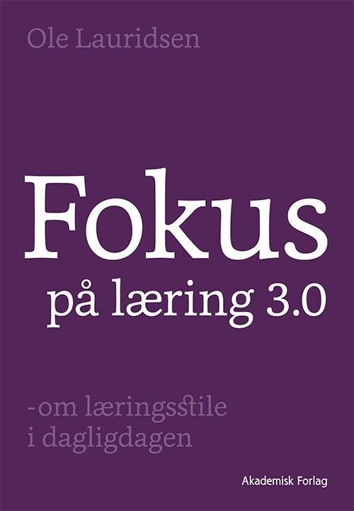 Image of   Fokus På Læring 3.0 - Ole Lauridsen - Bog