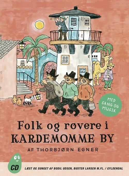 Image of   Folk Og Røvere I Kardemomme By - Thorbjørn Egner - Cd Lydbog