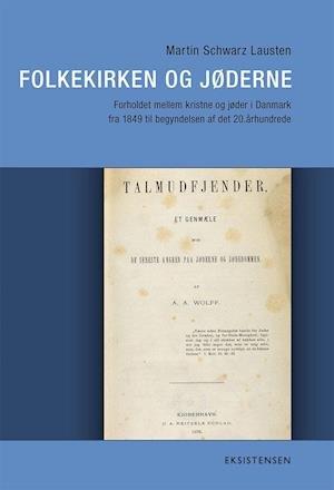 Image of   Folkekirken Og Jøderne - Martin Schwarz Lausten - Bog